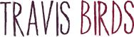 Página oficial de Travis Birds. Artista, compositora e intérprete musical